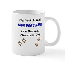 Custom Bernese Mountain Dog Best Friend Mug