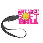 Eat, Sleep, Softball - Pink Luggage Tag