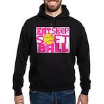 Eat, Sleep, Softball - Pink Hoodie