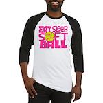 Eat, Sleep, Softball - Pink Baseball Jersey