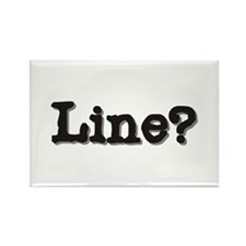Line? Rectangle Magnet (10 pack)