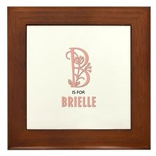 """B"" is for Brielle Framed Tile"