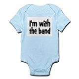 I'M WITH THE BAND  Baby Onesie
