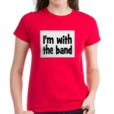I'M WITH THE BAND Tee