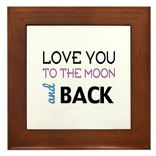 Love You To The Moon And Back Framed Tile