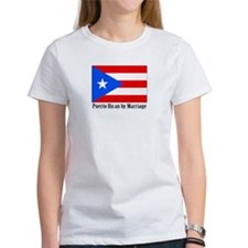 Puerto Rican by Marriage Tee