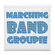 Marching Band Groupie Tile Coaster