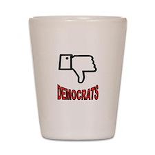 ANTI-DEMOCRATS Shot Glass