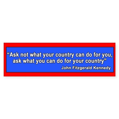 JFK Inaugural Quote Bumper Sticker