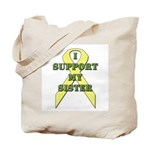 I Support My Sister Tote Bag