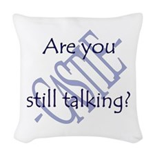 Beckett Quote - Still Talking Woven Throw Pillow