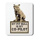 Pit Bull Pilot Mousepad