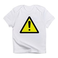 Exclamation Point Caution Sign Infant T-Shirt