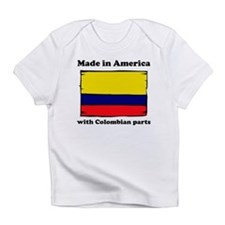 Made In America With Colombian Parts Infant T-Shir