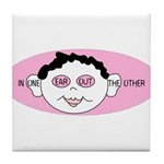 Pink In One Ear Tile Coaster