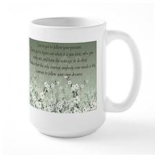 Follow Your Passion Mug