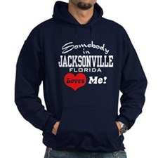 Somebody In Jacksonville Florida Loves Me Hoodie