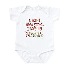Don't need Santa, Have my Nana Onesie