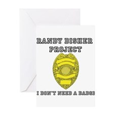 Randy Disher Project: I dont need a badge Greeting