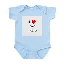 I love my papa Infant Bodysuit