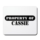 Property of Cassie Mousepad