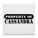 Property of Cassandra Tile Coaster