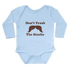 Dont Trash The Stache Body Suit