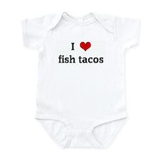 I Love fish tacos Infant Bodysuit