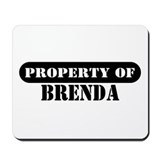 Property of Brenda Mousepad