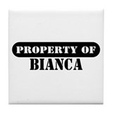 Property of Bianca Tile Coaster