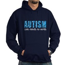 Autism Love Needs No Words Hoodie