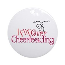 I Flip Over Cheerleading Ornament (Round)
