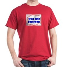 SING FOR FOOD T-Shirt