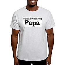 World's Greatest: Papa Ash Grey T-Shirt