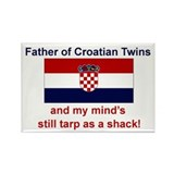 Father of Croatian Twins Rectangle Magnet