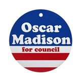 Oscar Madison for Council Ornament (Round)