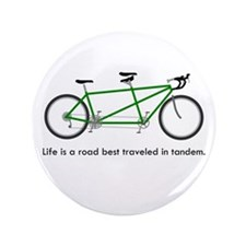 """Life is a road 3.5"""" Button"""
