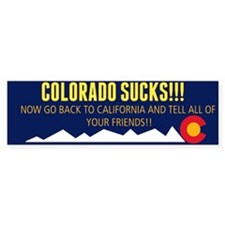 Colorado sucks! Bumper sticker Bumper Bumper Sticker