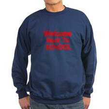 WELCOME BACK TO SCHOOL Sweatshirt