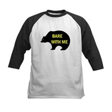 BARE WITH ME Tee