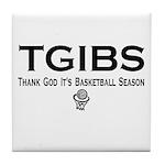 TGIBS -- Basketball Season Tile Coaster