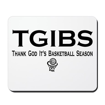 TGIBS -- Basketball Season Mousepad