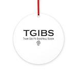 TGIBS -- Basketball Season Ornament (Round)