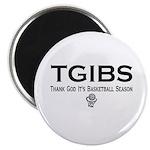 "TGIBS -- Basketball Season 2.25"" Magnet (100 pack)"