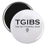 TGIBS -- Basketball Season Magnet