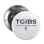 "TGIBS -- Basketball Season 2.25"" Button (10 pack)"