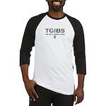 TGIBS -- Basketball Season Baseball Jersey