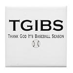 TGIBS -- Baseball Season Tile Coaster