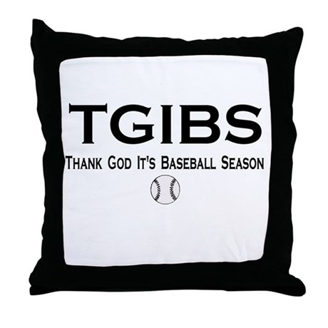 TGIBS -- Baseball Season Throw Pillow