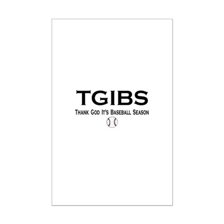 TGIBS -- Baseball Season Mini Poster Print